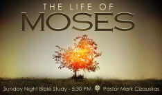 Moses_Sunday evening