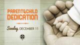 9:30 AM Coffee & 10 AM Sunday Morning Ministries (Parent & Child Dedication)