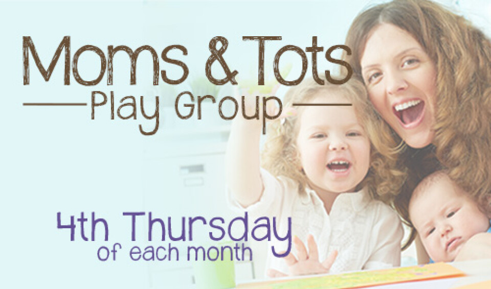 10 AM Moms & Tots Play Group