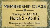 11:15 AM Membership Class Begins