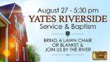 5:30 PM Yates Riverside Service