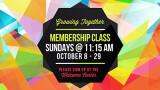 11:15 AM Membership Class