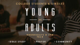 7 PM Young Adults Bible Study