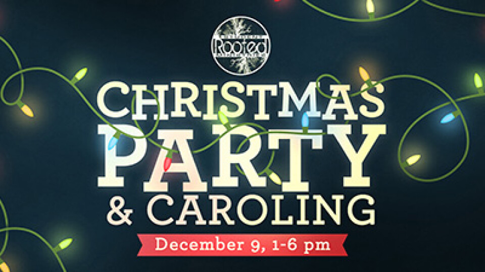 1 PM Rooted Students Christmas Party