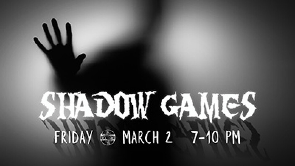 7 PM Rooted Students Shadow Games