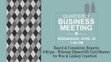 6:30 PM Quarterly Business Meeting