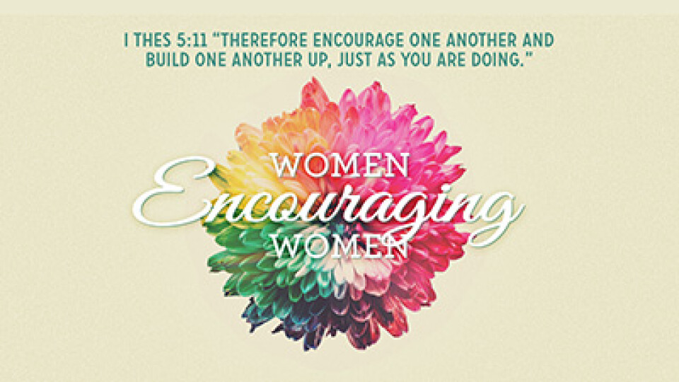 6:30 PM Women Encouraging Women