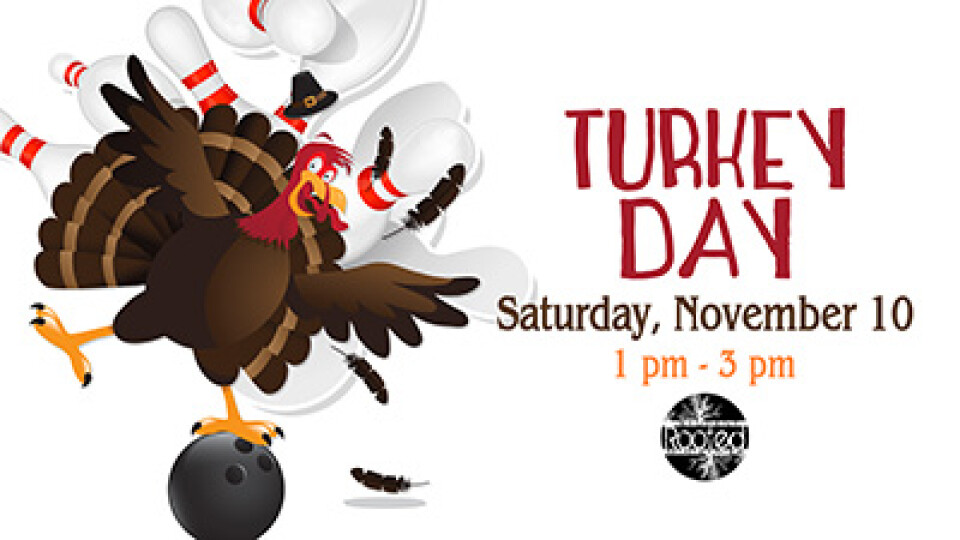 1 PM Rooted Students Turkey Day Bowling