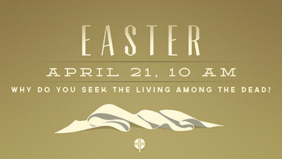 10 AM Easter Morning Extended Worship Service (No ABF/SS Hour)