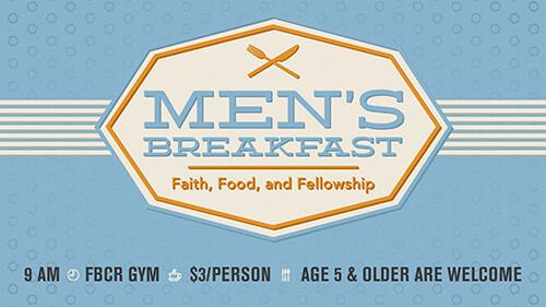 9 AM Men's Breakfast
