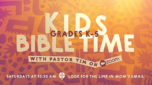 10:30 AM Kids Bible Time