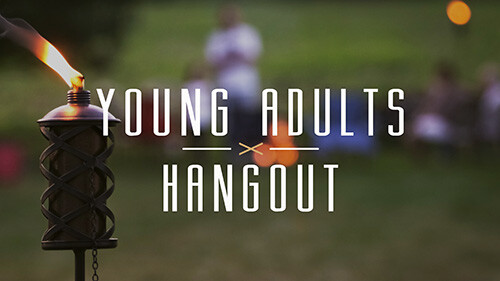 7 PM Young Adults Hangout