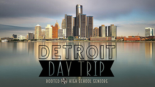 10 AM High School Seniors Detroit Day Trip