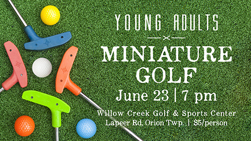 7 PM Young Adults Miniature Golf